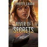 River of Secrets (Refuge from Danger Book 2)