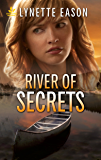 River of Secrets (Refuge from Danger)