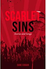 Scarlet Sins: Stories and Songs Kindle Edition