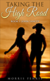 John Yancey (Taking the High Road series Book 1)