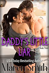 Daddy's Little Liar: A Contemporary Daddy Dom Romance Kindle Edition