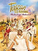 Tuscan Wedding - Hochzeit auf Italienisch [dt./OV]