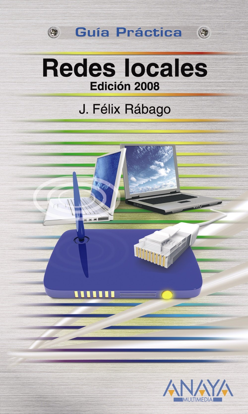 Download Redes Locales/ Local Networks: 2008 (Spanish Edition) ebook
