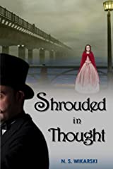 Shrouded in Thought (Victorian Chicago Mystery Series Book 2) Kindle Edition