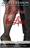 Between the Lines (Sweet Passion Book 6)