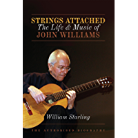 Strings Attached: The Life and Music of John Williams book cover