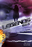 Legends (Skid Young Adult Racing Series Book 3)