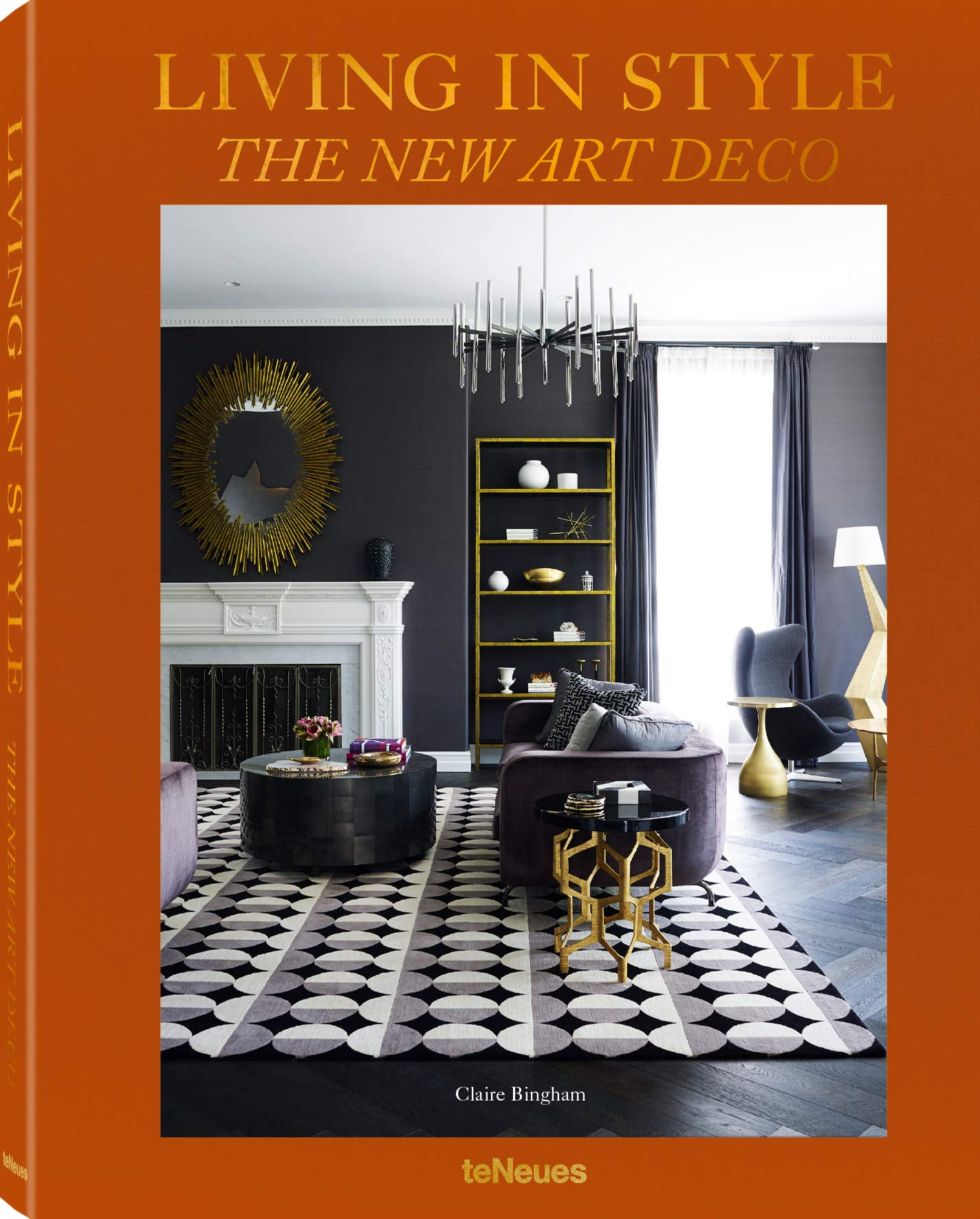 Amazon Com Living In Style The New Art Deco 9783961710935 Bingham Claire Books