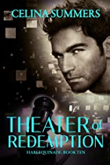 Theater of Redemption (Harlequinade Book 10) Kindle Edition
