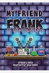 My Friend, Frank Kindle Edition