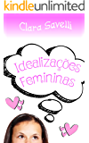 Idealizações Femininas