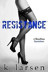 Resistance (Bloodlines Series) Kindle Edition
