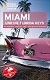 National Geographic Traveler Miami und die Florida Keys mit Maxi-Faltkarte