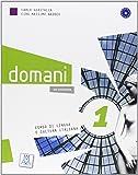 Domani. Corso di lingua e cultura italiana. Con DVD: 1
