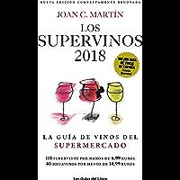 Los Supervinos 2018: La guía de vinos del supermercado (Las Guías del Lince) (Spanish Edition)