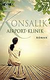 Airport-Klinik: Roman