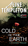Cold in the Earth: A DI Fleming Thriller (DI Marjory Fleming)