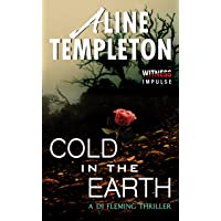 Cold in the Earth: A DI Fleming Thriller (DI Marjory Fleming Book 1)
