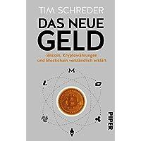 Das neue Geld: Bitcoin, Kryptowährungen und Blockchain verständlich erklärt