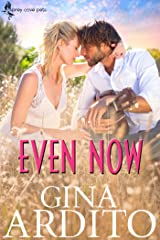 Even Now (Osprey Cove Pets Book 1) Kindle Edition
