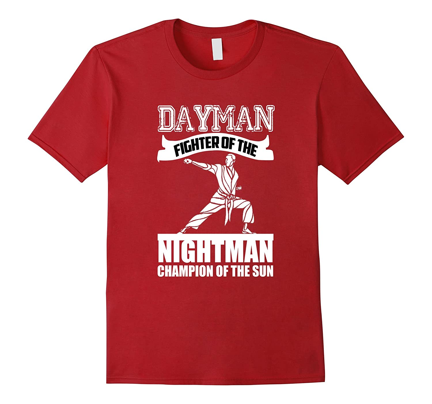 Dayman Fighter Of The Nightman Champion Of The Sun T Shirt-RT