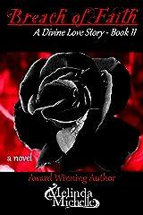 Breach of Faith (A Divine Love Story Book 2) Kindle Edition