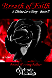Breach of Faith (A Divine Love Story Book 2)