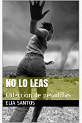 No lo leas: Colección de pesadillas (Spanish Edition) Kindle Edition
