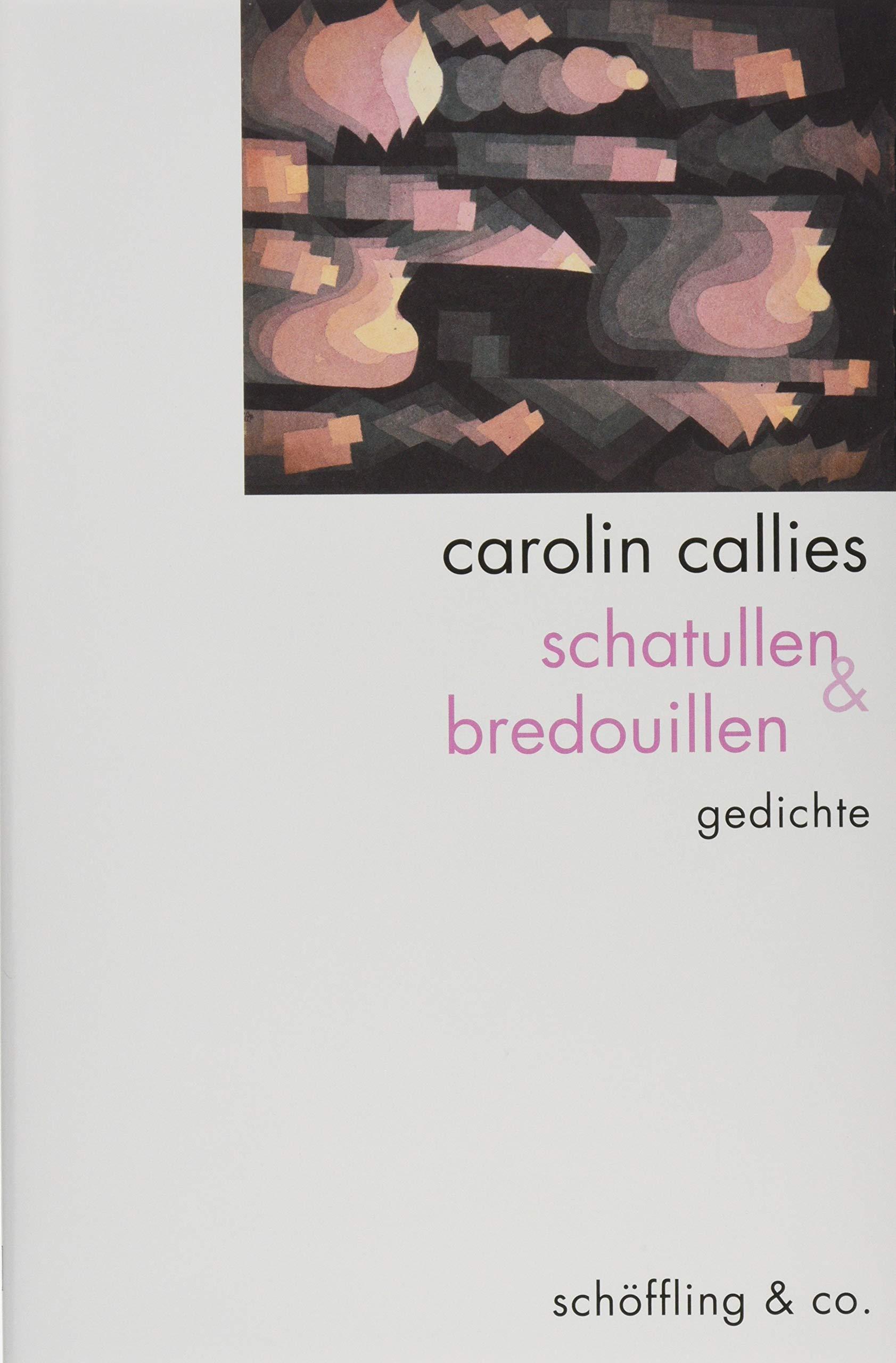 Schatullen Bredouillen Gedichte Amazonde Carolin