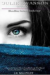Julie Swanson - Untold (Bloodline Series Book 4) Kindle Edition