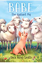 Babe: The Gallant Pig Kindle Edition