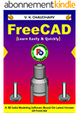 FreeCAD: Learn Easily & Quickly (English Edition)