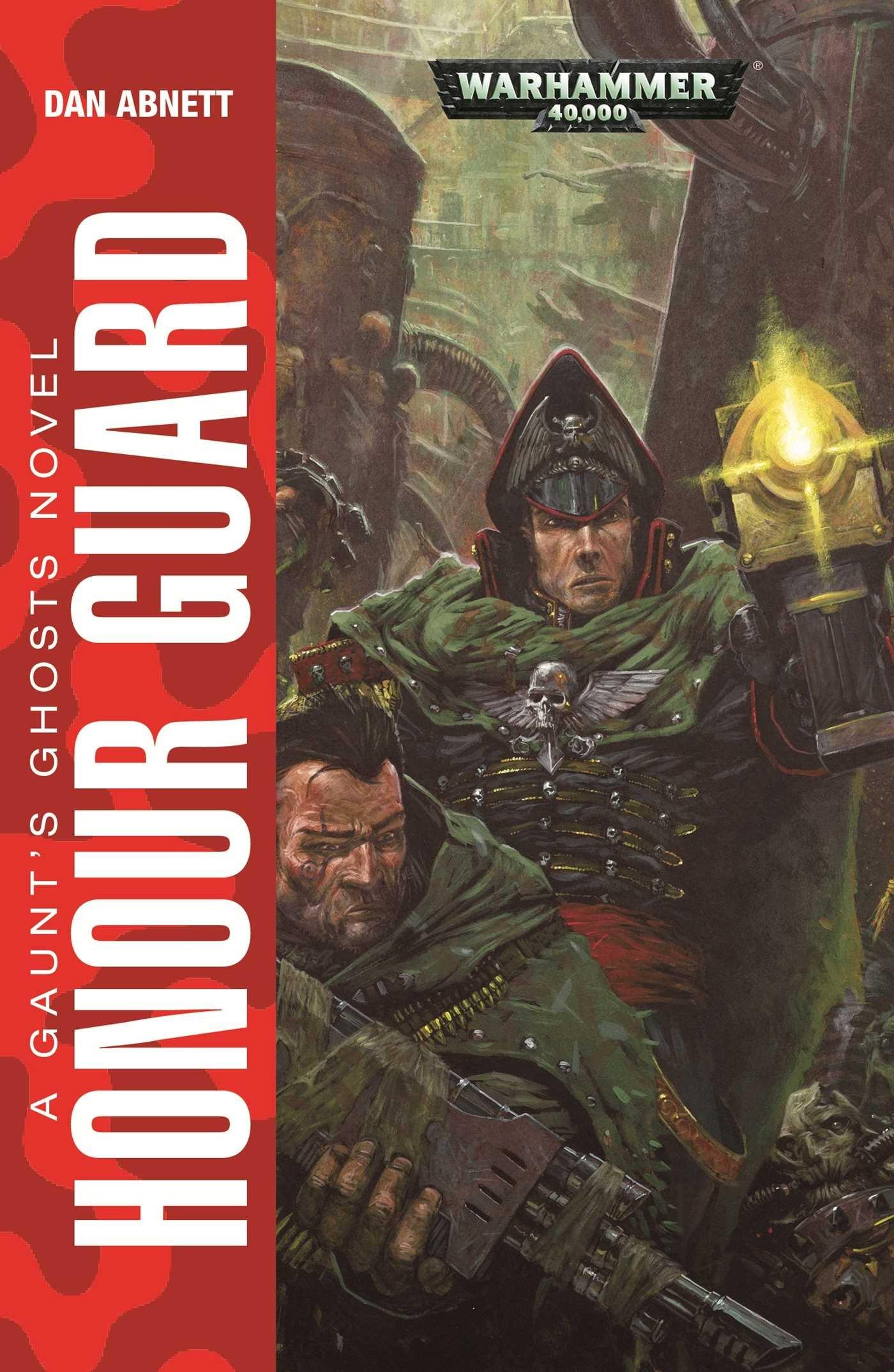 Honour Guard (gaunt's Ghosts): Dan Abnett: 9781784960049: Amazon: Books