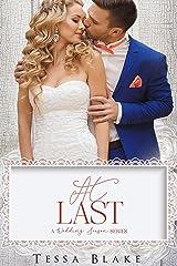 At Last: A Wedding Season Series Kindle Edition
