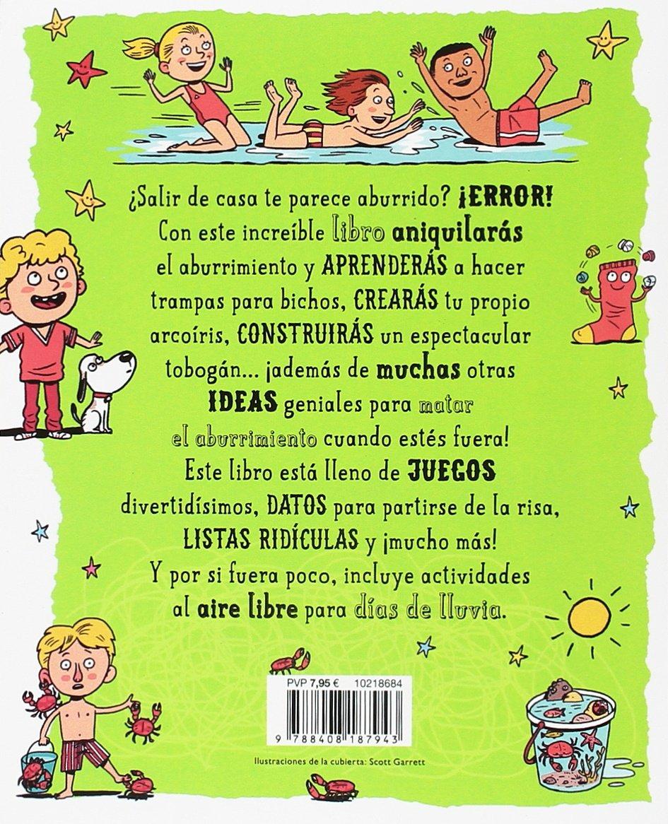 El libro antiaburrimiento. ¡Diviértete al aire libre!: Ilustrado por Scott  Garrett Libros de entretenimiento: Amazon.es: Andy Seed, Editorial Planeta:  ...