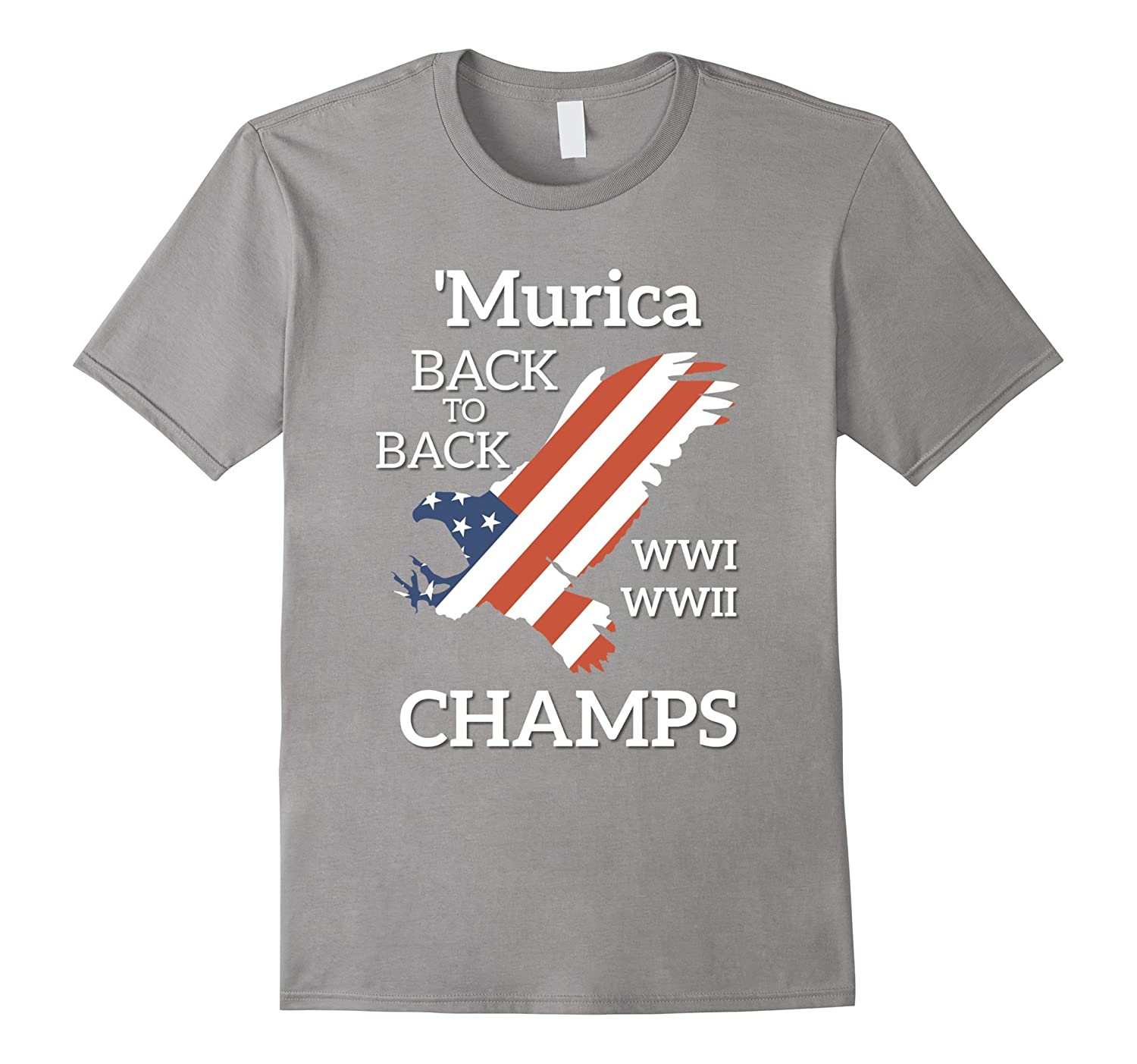 'Murica Back To Back Champs Patriotic 4th Of July T-Shirt