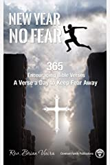 New Year No Fear: 365 Encouraging Bible Verses in Modern English Kindle Edition