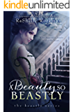 A Beauty So Beastly (The Beastly Series Book 1)