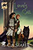 Love's Call (The King's Riders Book 2)
