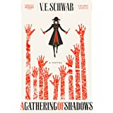 A Gathering of Shadows: A Novel (Shades of Magic, 2)
