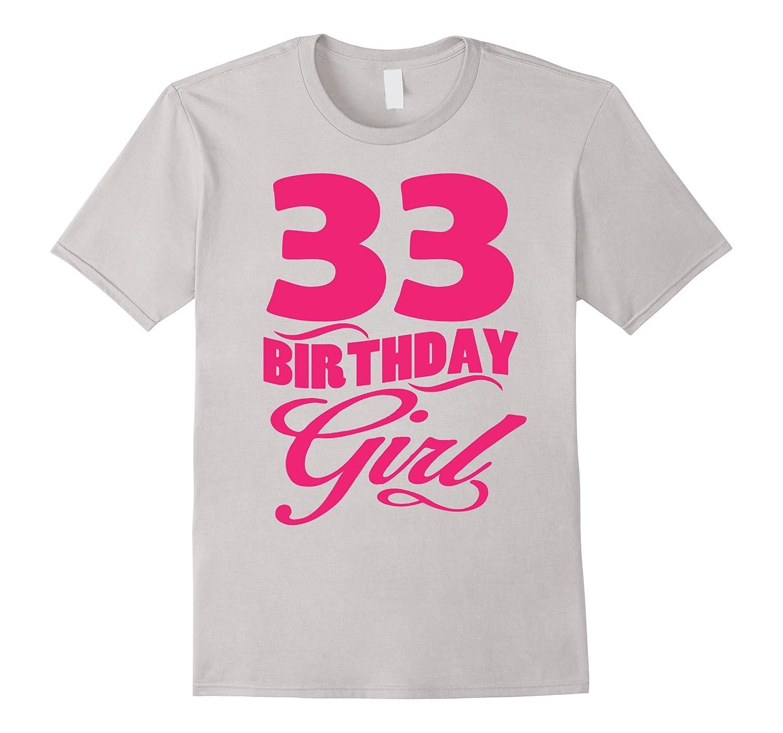 c2c8388f Womens 33th Birthday Girl 1984 Pink T-shirt-PL – Polozatee