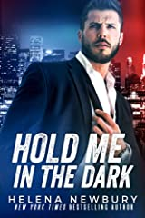 Hold Me in the Dark Kindle Edition