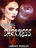 Surviving Darkness - Part 3 (Daughters of Darkness: Blair's Journey)