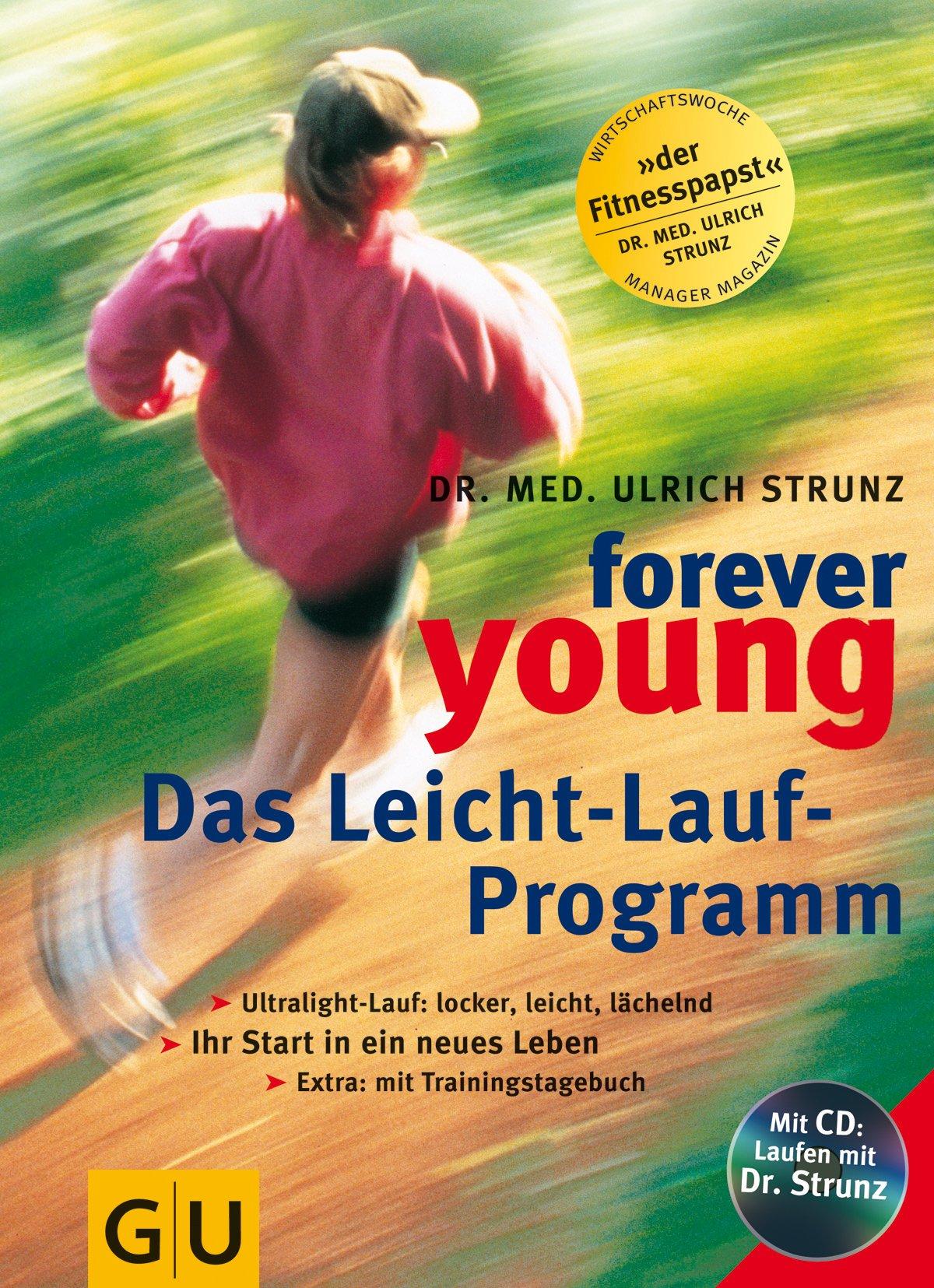 Forever young, Das Leicht-Lauf-Programm, m. Audio-CD (GU Altproduktion KGSPF)