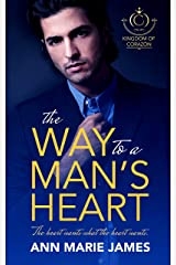The Way to a Man's Heart (Kingdom of Corazón Book 1) Kindle Edition