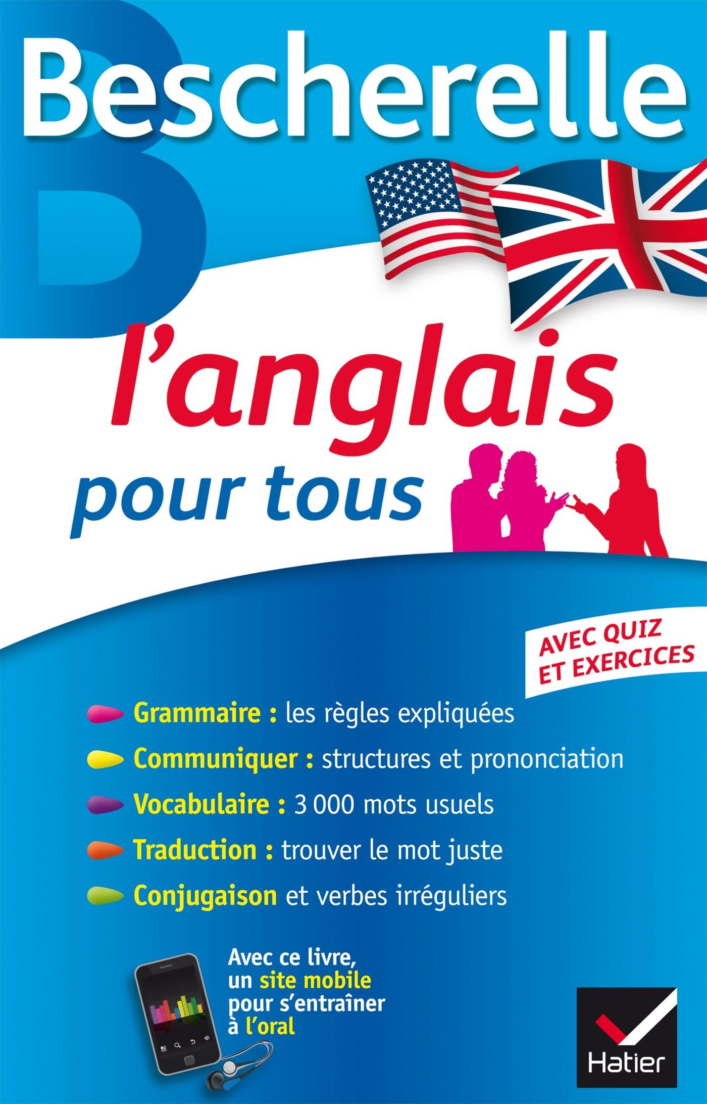 Amazon Fr Bescherelle L Anglais Pour Tous Grammaire Vocabulaire Conjugaison Malavieille Michele Rotge Wilfrid Livres