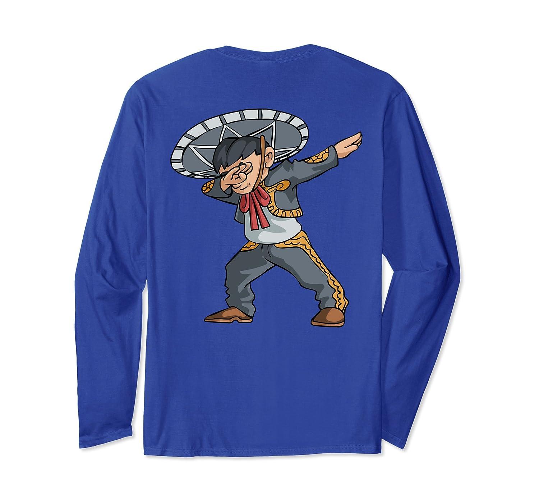 Dab Mexican Man Long Sleeve Back Print Cinco de Mayo Shirt-alottee gift