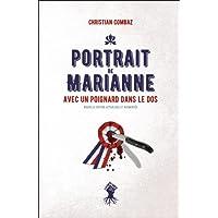 Portrait de Marianne avec un poignard dans le dos (Nouvelle édition actualisée et augmentée)