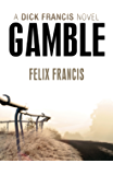 Gamble (Dick Francis Book 1)