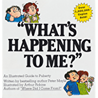 What's Happening To Me?: An Illustrated Guide to Puberty (English Edition)